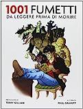 eBook Gratis da Scaricare 1001 fumetti da leggere prima di morire (PDF,EPUB,MOBI) Online Italiano