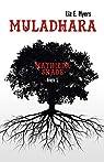 Muladhara: Mathilda Shade - Livre 1 par Liz E. Myers
