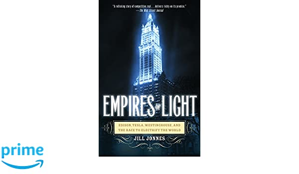Amazon empires of light edison tesla westinghouse and the