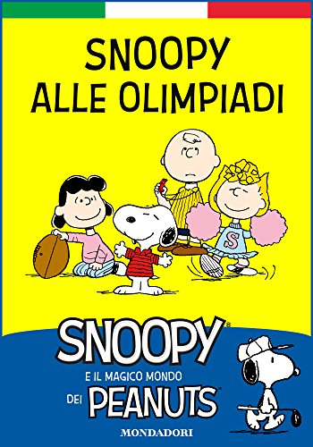 e7894c8ddff45f Snoopy alle Olimpiadi  Snoopy e il.