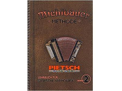 Michlbauer Methode - Lehrbuch für Sterirische Harmonika Band 2 mit 2 CDs