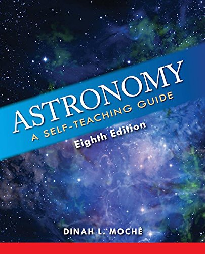 Astronomy: A Self-Teaching Guide (Wiley Self Teaching Guides) por Dinah L. Moche