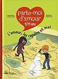 """Afficher """"L'amour, les copains et moi"""""""
