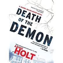 Death of the Demon (Hanne Wilhelmsen Novels, Book 3) by Anne Holt (2013-06-18)
