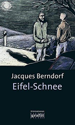 Preisvergleich Produktbild Eifel-Schnee: Der 4. Siggi-Baumeister-Krimi (Eifel-Krimi)