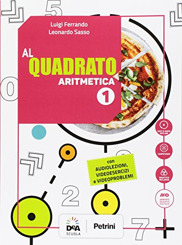 Al quadrato. Aritmetica-Geometria. Per la Scuola media. Con e-book. Con espansione online. Con 2 libri: Formulario-tavole numeriche. Con DVD-ROM: 1