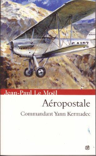 aeropostale-saga-yann-kermadec-t-2-french-edition