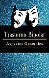Trastorno Bipolar - Aspectos Generales