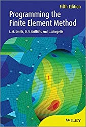 Programming the Finite Element Method by I. M. Smith (2013-11-01)