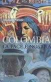 Colombia. La pace è nostra