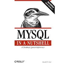 MySQL in a Nutshell: A Desktop Quick Reference