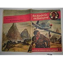 Bestell.Nr. 940100 Der Mandarin von Kwienjang (Abenteuer des fliegenden Reporters Harri Kander Nr. 11)