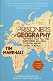 Prisoners of Geography: Ten Maps That Tell You...