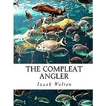 The Complete Angler (English Edition)