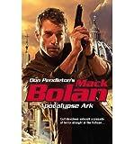 Apocalypse Ark (Don Pendleton's Mack Bolan (Paperback)) (Paperback) - Common