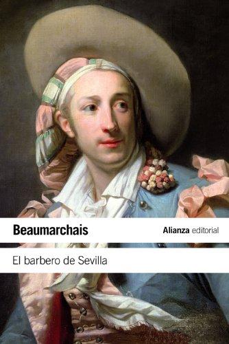 El barbero de Sevilla: o La precaución inútil (El Libro De Bolsillo - Literatura)