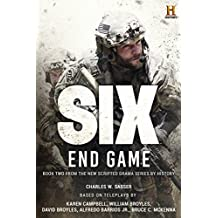 Six: End Game: Based on the History Channel Series SIX (History Channel Series: SIX)