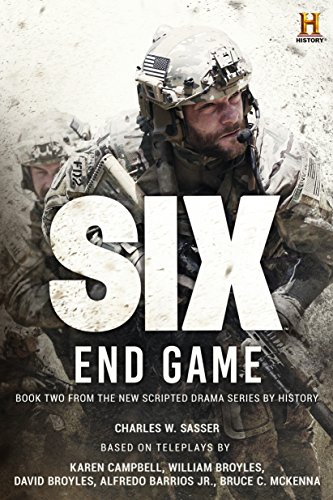 Six: End Game: Based on the History Channel Series SIX (History Channel Series: SIX) (Kindle Fire Background)