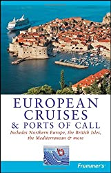 Frommer's European Cruises and Ports of Call (Frommer's European Cruises & Ports of Call)