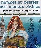 Femmes et déesses des mondes vikings