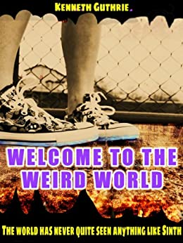 Mage 4: Welcome to the Weird World by [Guthrie, Kenneth]