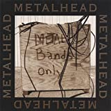Metalhead: Metal Bands Only (Audio CD)