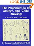 The Projective Use Of Mother-And- Chi...