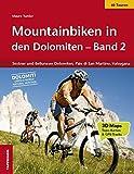 Mountainbiken in den Dolomiten - Band 2: Sextner und Belluneser Dolomiten, Pale di San Martino, Valsugana