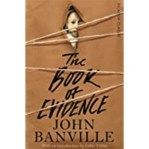 The Book of Evidence (Picador Classic)