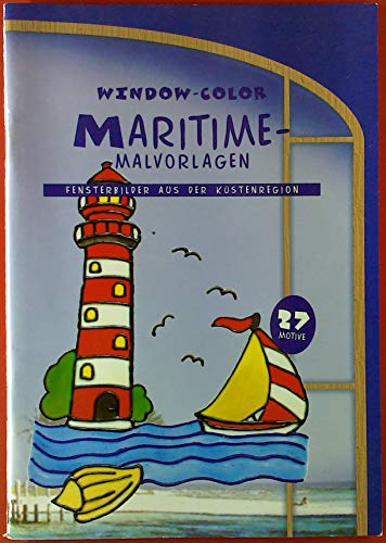 Window-Color Maritime-Malvorlagen. Fensterbilder aus der Küstenregion. 27 Motive