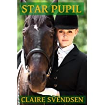 Star Pupil (Show Jumping Dreams ~ Book 4) (English Edition)