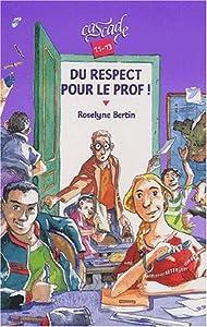 """Afficher """"Du respect pour le prof !"""""""