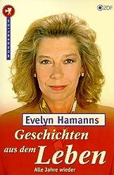 Evelyn Hamanns Geschichten aus dem Leben, Alle Jahre wieder