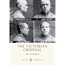 The Victorian Criminal (Shire Library)