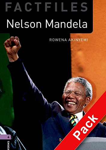 Oxford Bookworms Library Factfiles: Oxford Bookworms 4. Nelson Mandela CD Pack: 1400 Headwords