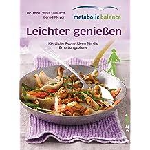 metabolic balance© Leichter genießen: Köstliche Rezepte für die Erhaltungsphase