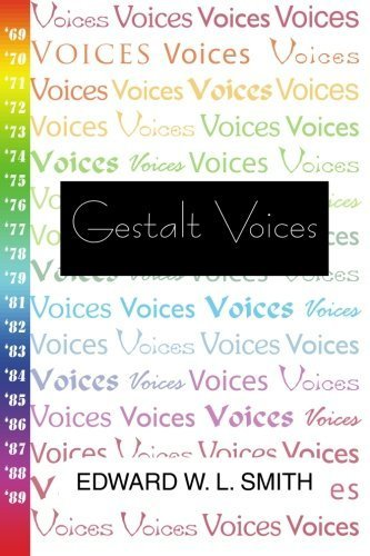 Gestalt Voices by Edward W. L. Smith (1992-01-01)