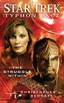 Typhon Pact: The Struggle Within (Star Trek- Typhon Pact) von [Bennett, Christopher L.]