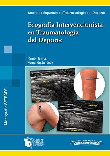 Ecografía Intervencionista en Traumatología del Deporte por SETRADE Sociedad Española de Traumatología del Deporte