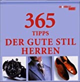 365 Tipps Der Gute Stil, Herren