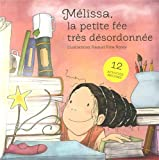Melissa, La Petite Fée Très Désordonnée