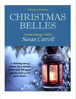 Christmas Belles (English Edition) par [Carroll, Susan]