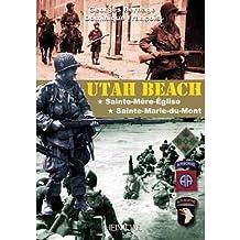 Utah Beach Sainte-Mere-Eglise; Sainte-Marie-du-Mont by Francois, Dominique ( Author ) ON Sep-15-2011, Paperback