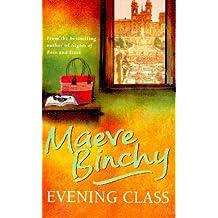 Evening Class-m. Binchy
