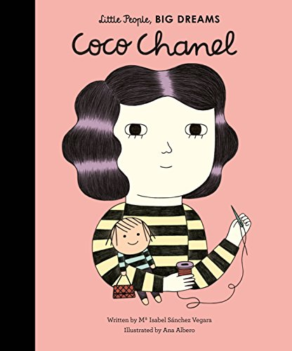 Coco Chanel (Little People, BIG DREAMS, Band 1)