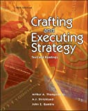 Crafting and Executing Strategy: With Case Tutor Download Code Card and Online Learning Center with Premium Content Card: Text and Readings