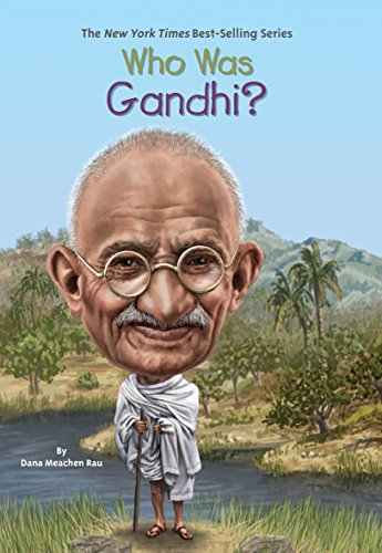 Who Was Gandhi? por Dana M Rau