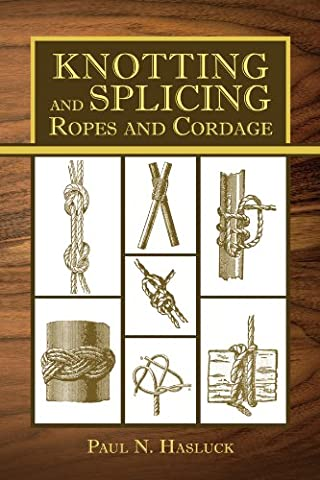 Knotting and Splicing Ropes and