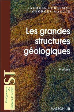 Les grandes structures gologiques
