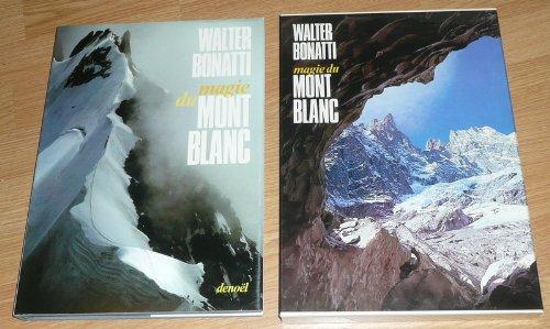 La magie du Mont Blanc